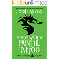The Boy With The Painful Tattoo: Holmes & Moriarity 3 book cover