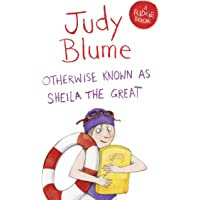 Otherwise Known as Sheila the Great: A Fudge Book 2