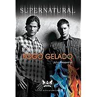 Fogo Gelado - Série Supernatural