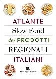 Atlante Slow Food dei prodotti regionali italiani