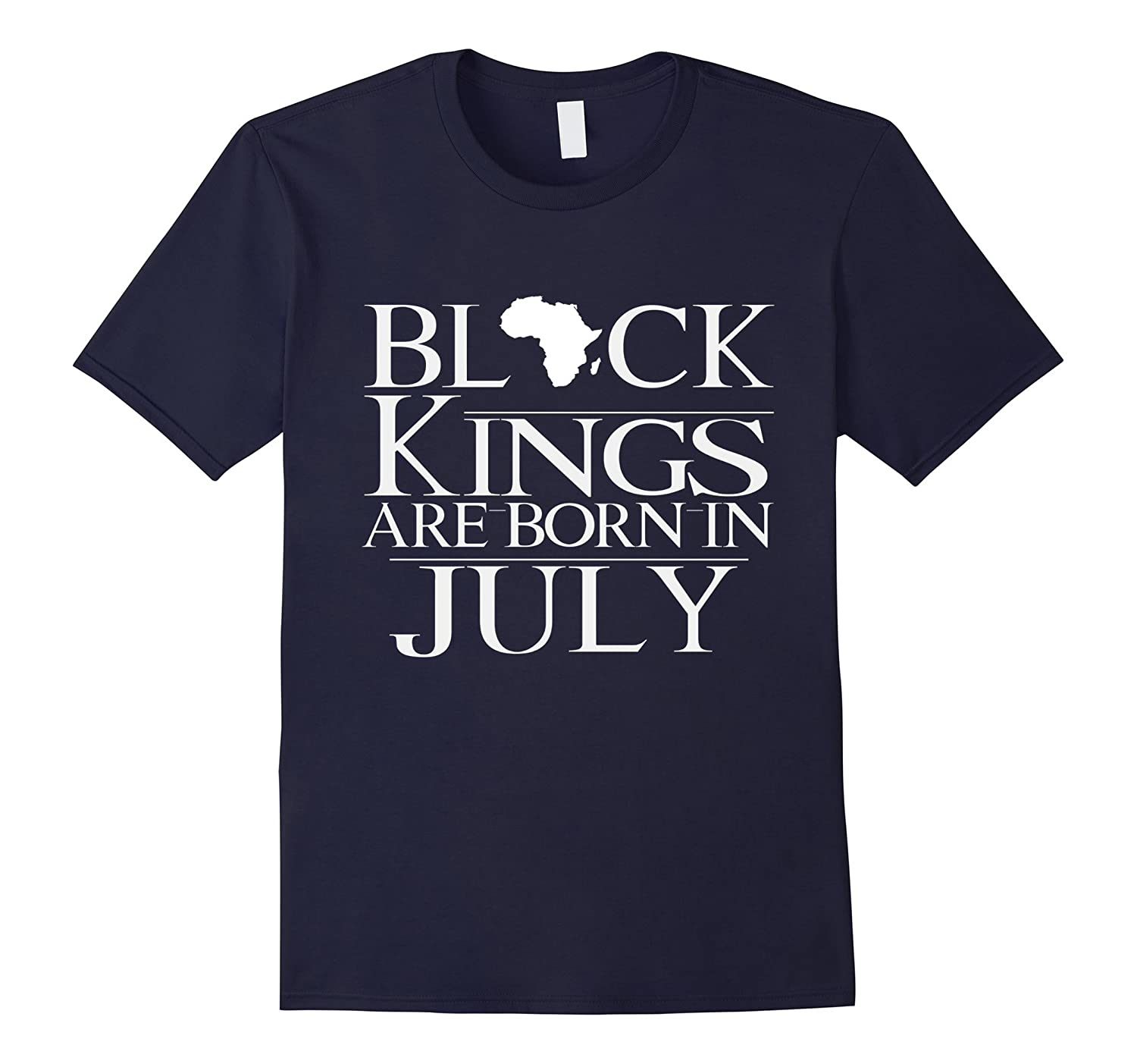 Black Kings Are Born In July Birthday T Shirt-Vaci