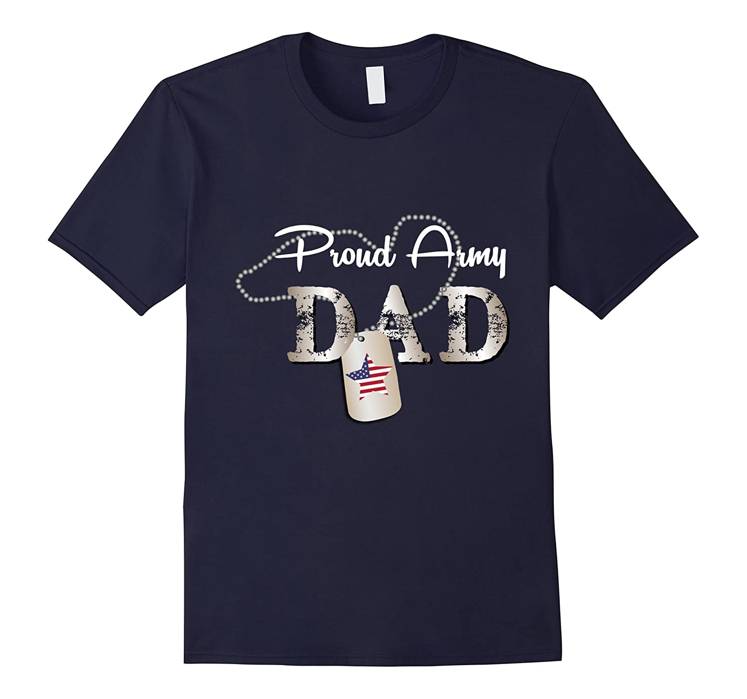 Proud Army Dad - Soldier stronger T shirt-CD