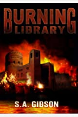 Burning Library: a short story