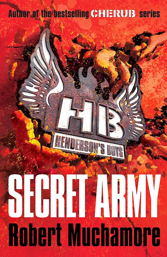 Secret Army: Book 3 (Henderson's Boys, Band 3)