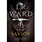 The Savior (The Black Dagger Brotherhood series Book 18)