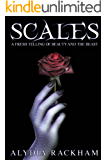 Scales: A Fresh Telling of Beauty and the Beast