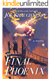 The Final Phoenix: Plus other magical tools to overthrow a kingdom (Fairyland Book 1)