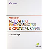 Manual Of Paediatric Emergencies & Critical Care