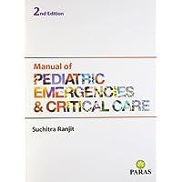 Manual Of Paediatric Emergencies & Critical Care