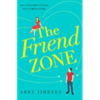 The Friend Zone: the most hilarious and heartbreaking romantic comedy of 2019