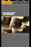 Economia Circular y Sostenibilidad: Nuevos enfoques para la creación de valor