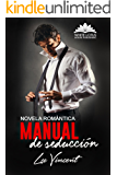Manual de Seducción: (Novela Romántica) (Spanish Edition)