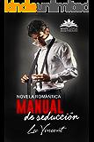 Manual de Seducción: (Novela Romántica)