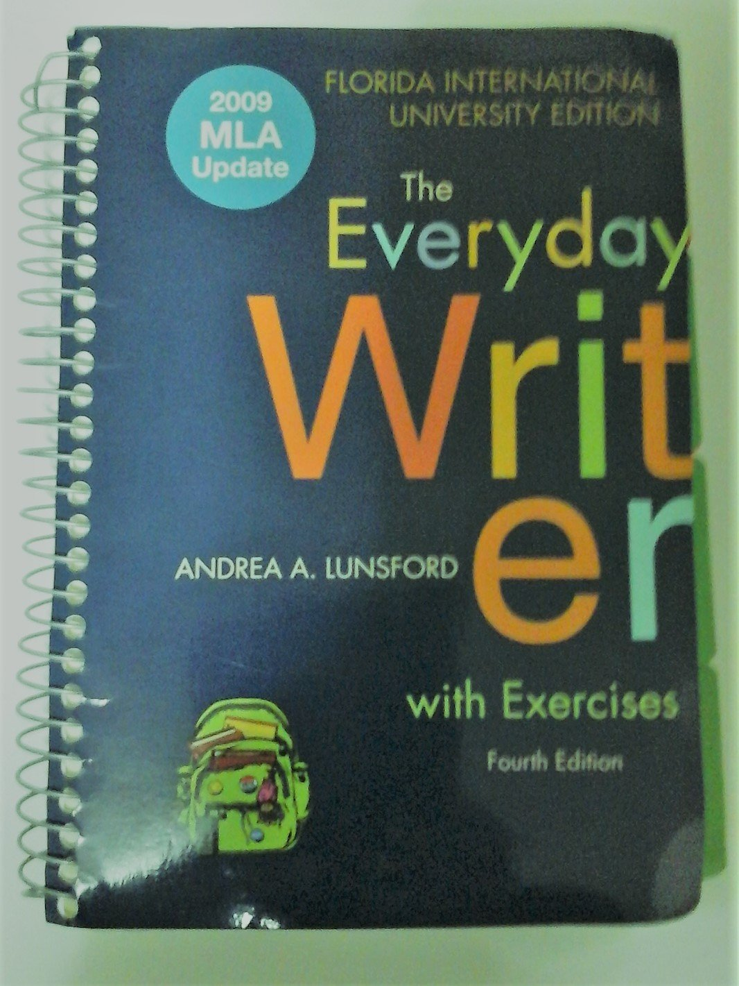 The Everyday Writer with Exercises Fourth Edition Florida International  University Edition: andrea lunsford: 9780312613211: Amazon.com: Books