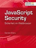 JavaScript Security: Sicherheit im Webbrowser (shortcuts 129)