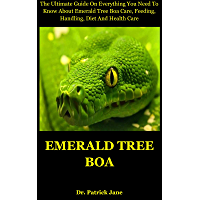 Emerald tree boa: The Ultimate Guide On Everything You Need To Know About Emerald Tree Boa Care, Feeding, Handling, Diet And Health Care