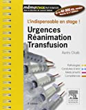 Urgences-Réanimation-Transfusion: L'indispensable en stage