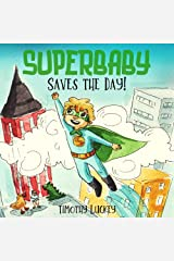 SUPERBABY Saves the Day! Kindle Edition