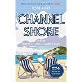Channel Shore: From the White Cliffs to Land's End