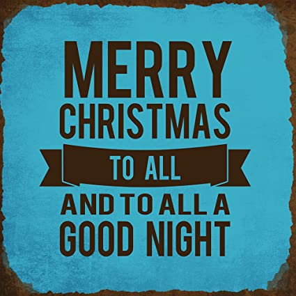 merry christmas to all to all good night novelty square aluminum metal sign rusty frame blue - Merry Christmas To All And To All A Good Night