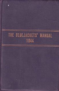 the bluejackets manual united states navy 1940 10th edition rh amazon com Blue Jackets Manual PDF Blue Jackets Manual 1967