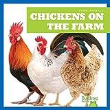 Chickens on the Farm (Bullfrog Books: Farm Animals)
