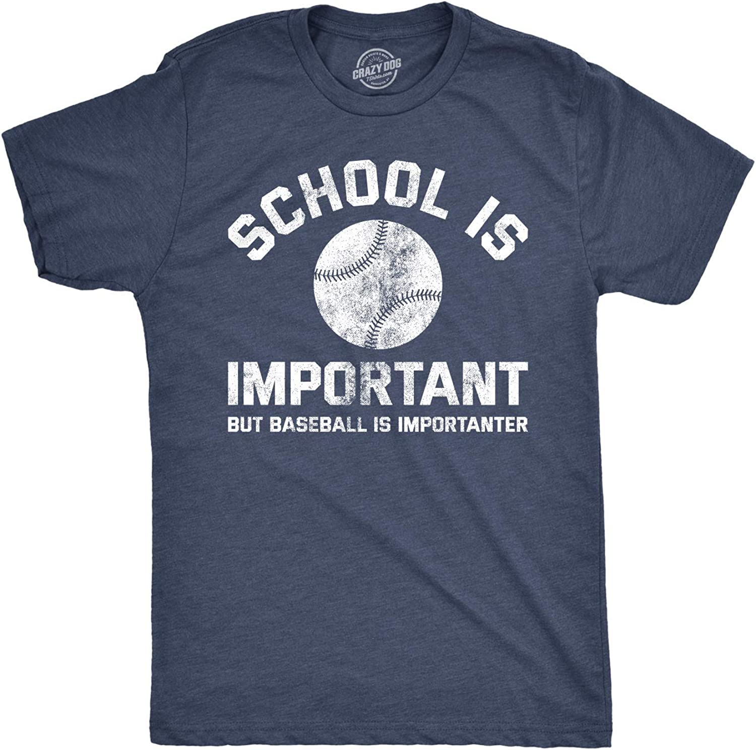Crazy Dog T-Shirts Mens School is Important But Baseball is Importanter Tshirt Funny Sports Tee