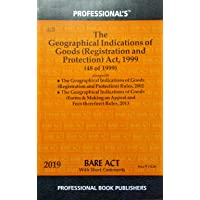 The Geographical Indications of Goods (Registration and Protection) Act 1999 along with Rules 2013 / Latest Bare Act