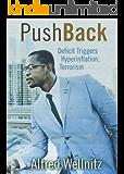 PushBack: Deficit Triggers Hyperinflation, Terrorism