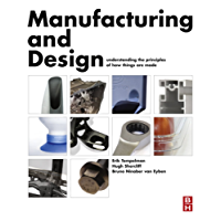 Manufacturing and Design: Understanding the Principles of How Things Are Made (English Edition)