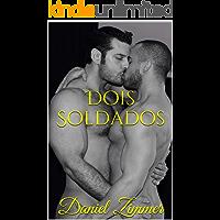 Dois Soldados (Entre Homens Livro 5) (Portuguese Edition) book cover