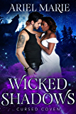 Wicked Shadows (Cursed Coven Book 11)