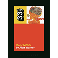 Can's Tago Mago (33 1/3 Book 101) (English Edition)