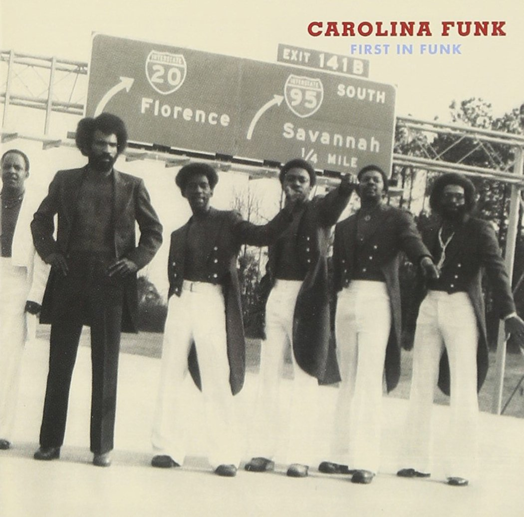 Carolina Funk: First In Funk