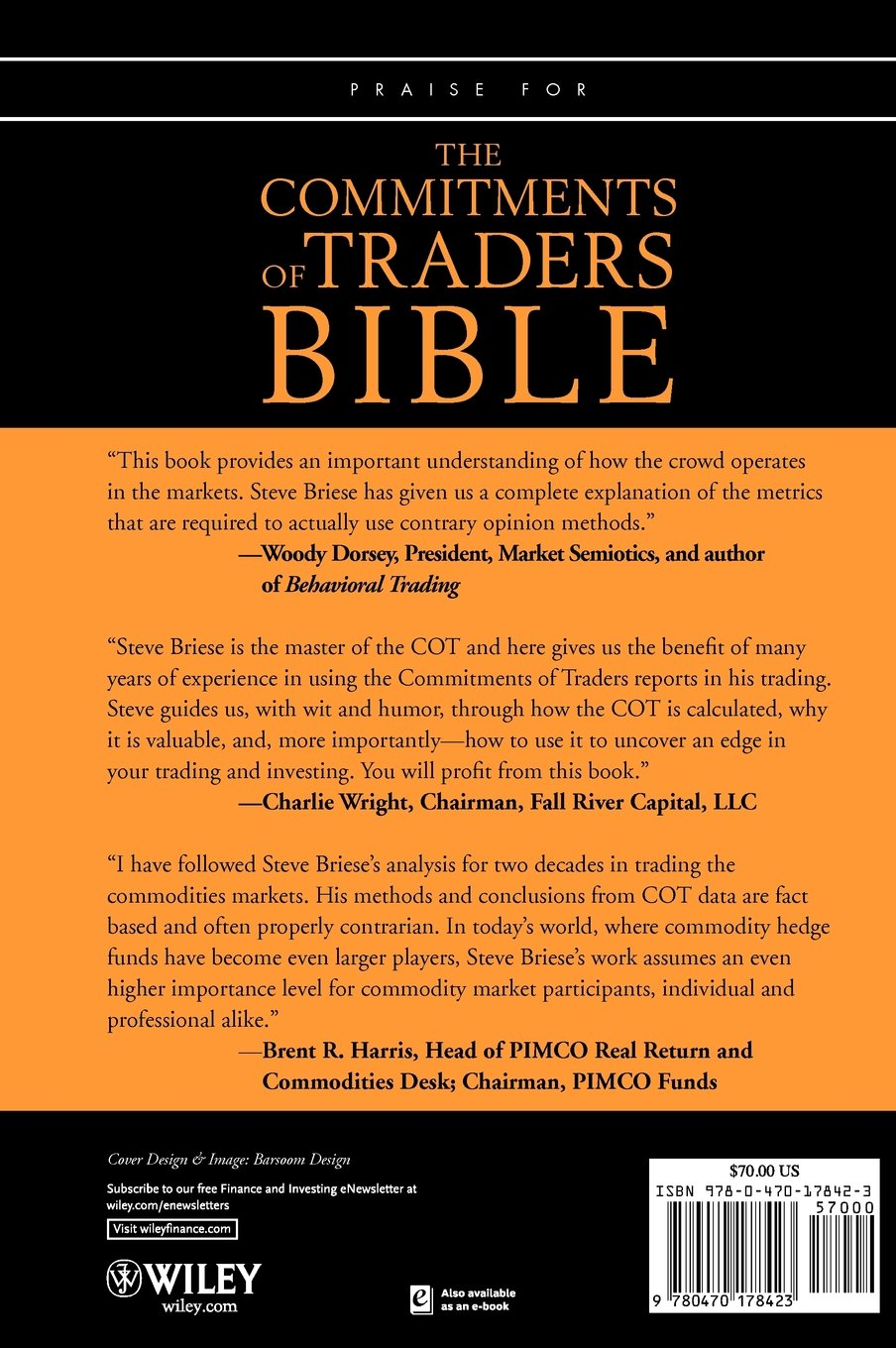 The Commitments of Traders Bible: How To Profit from Insider Market Intelligence by Wiley