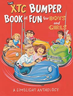 b6e42837f5 The XTC Bumper Book of Fun for Boys and Girls  A Limelight Anthology
