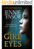 The Girl In His Eyes: a dark psychological drama