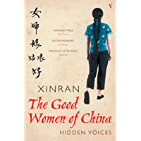 The Good Women Of China: Hidden Voices (English Edition)