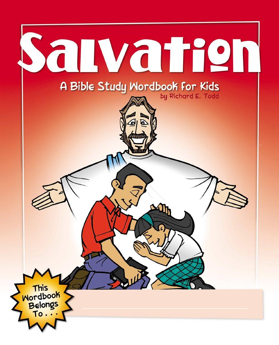 salvation a bible study wordbook for kids children u0027s wordbooks