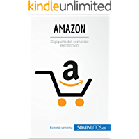 Amazon: El gigante del comercio electrónico (Business Stories)