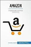 Amazon: El gigante del comercio electrónico (Business Stories)