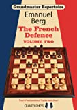 Grandmaster Repertoire 15: The French Defence -- Volume 2