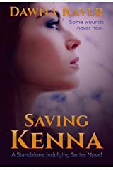 Saving Kenna: A Standalone Second Chance First Love Romance (Indulging series Book 3) Kindle Edition