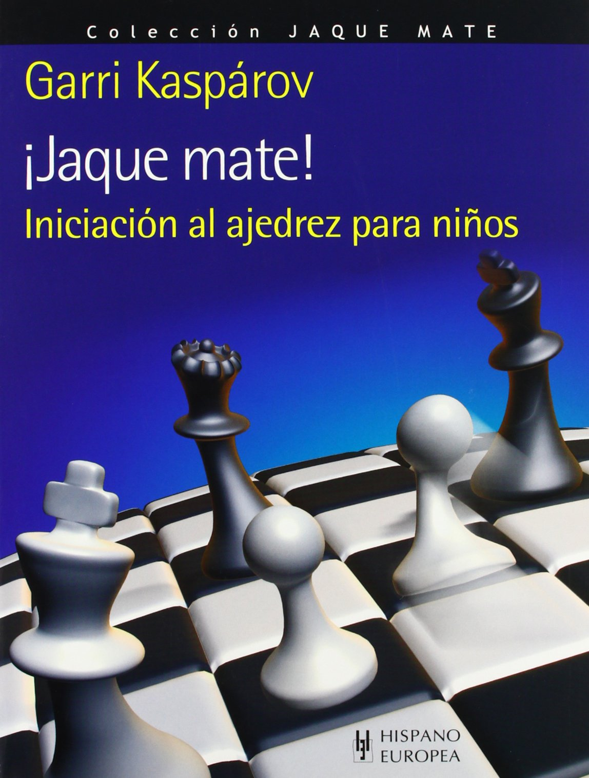 Jaque mate! / Checkmate! (Spanish Edition) (Spanish) Paperback – September  22, 2011