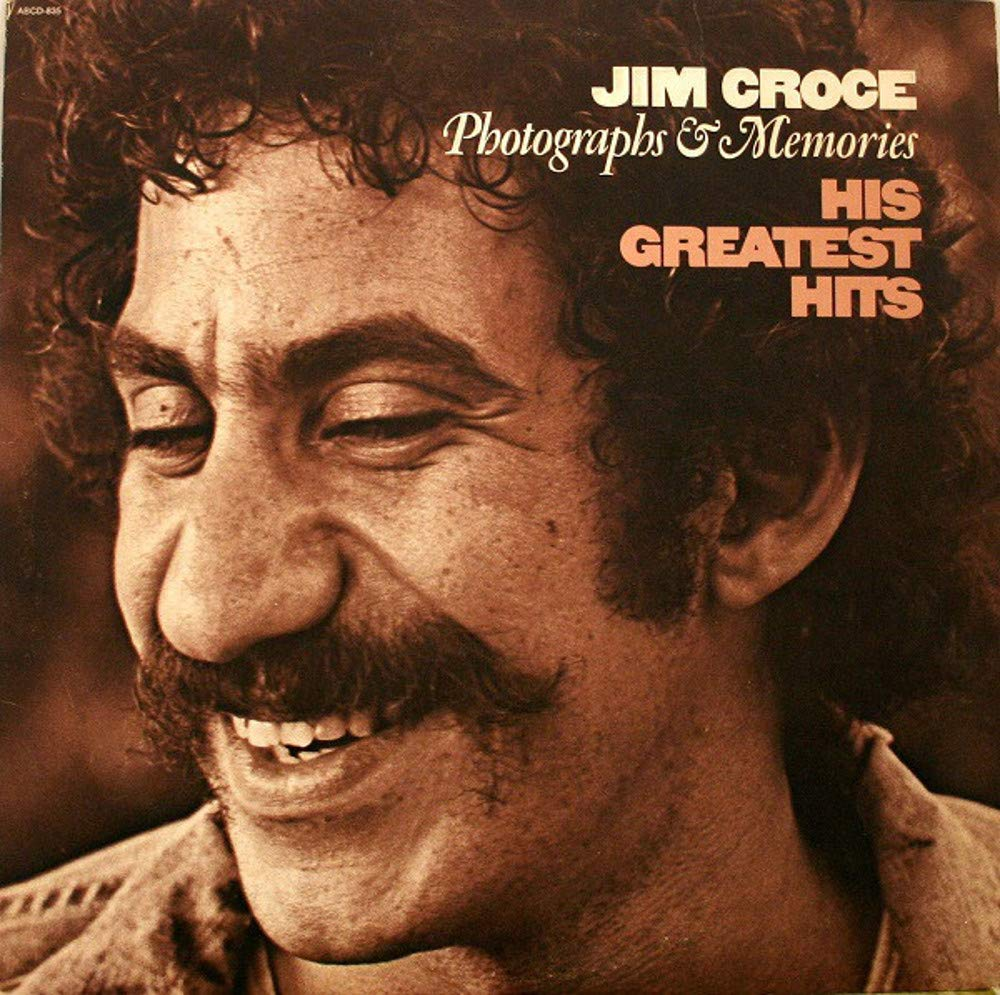 Jim Croce: Photographs & Memories His Greatest Hits