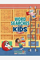 Word Search for Kids Ages 6-8: Reproducible Worksheets for Classroom & Homeschool Use (Woo! Jr. Kids Activities Books) Paperback