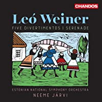 Leó Weiner: Five Divertimentos; Serenade [Estonian National Symphony Orchestra; Neeme Järvi] [Chandos: CHAN 10959]