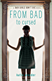 From Bad to Cursed (Bad Girls Don't Die series Book 2)
