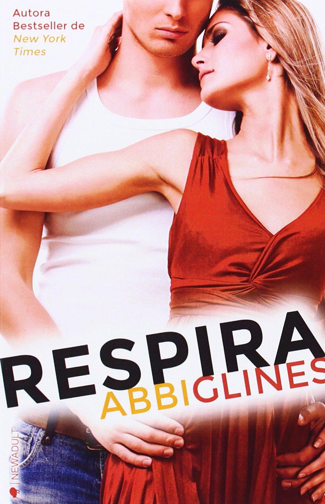 Respira. Sea Breeze 1 (NEW ADULT): Amazon.es: Abbi Glines: Libros