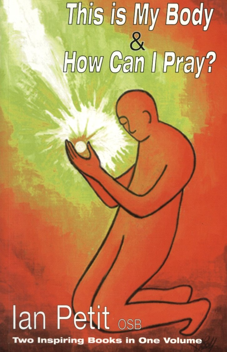 Download This Is My Body: WITH How Can I Pray? pdf